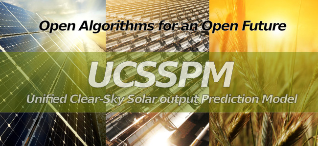 UCSSPM - Unified Clear-Sky Solar-Output Prediction Model - Open Algorithms for an open future